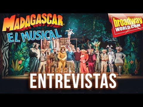 MADAGASCAR EL MUSICAL - Entrevistas con el equipo