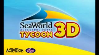 SeaWorld Adventure Parks Tycoon 3D [Soundtrack]
