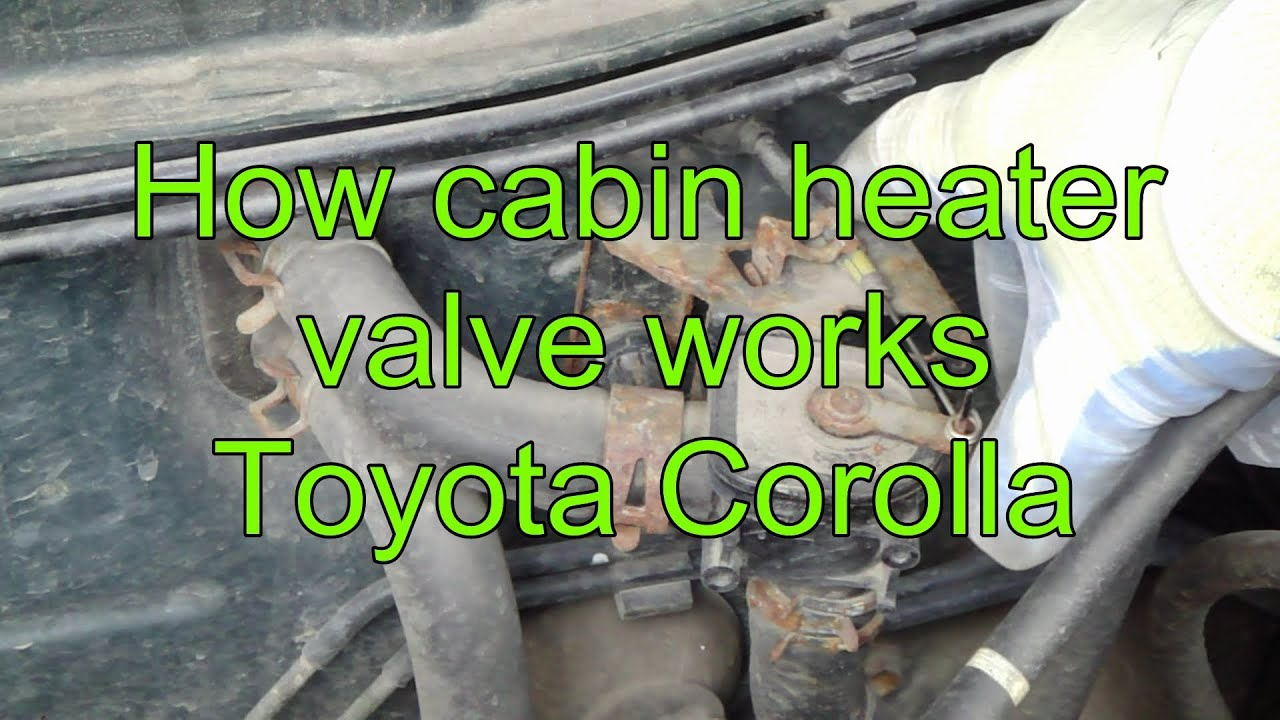 how cabin temperature heater valve works toyota corolla years 2000 to 2015 [ 1280 x 720 Pixel ]