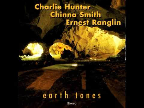 Charlie Hunter, Chinna Smith & Ernest Ranglin - I've Got The Handle