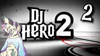 DJ hero 2 - Empire Mode - Expert Difficulty - Part 2
