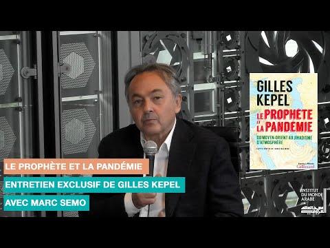 Le Prophète Et La Pandémie : Entretien Exclusif Avec Gilles Kepel