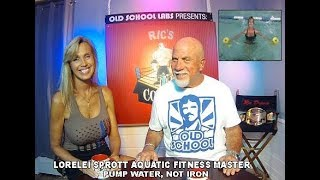 Lorelei Sprott  Aquatic Fitness Master  Pump Water Not Iron