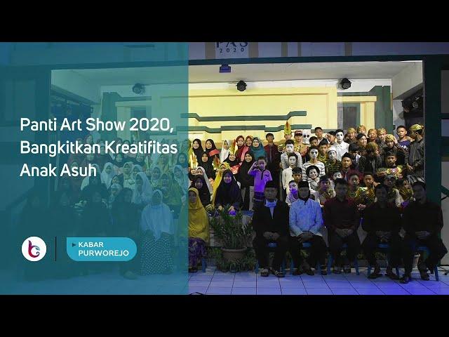 Panti Art Show 2020, Bangkitkan Kreatifitas Anak Asuh