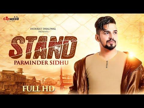 STAND (full video) | Parminder Sidhu | Fateh Shergill | DJ Narender | Latest Song 2018
