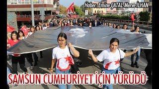 Samsun Cumhuriyet İçin Yürüdü