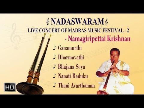 Best Of Namagiripettai Krishnan - Nadaswaram - Carnatic Instrumental - Jukebox