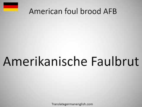 How to say American foul brood AFB in German?