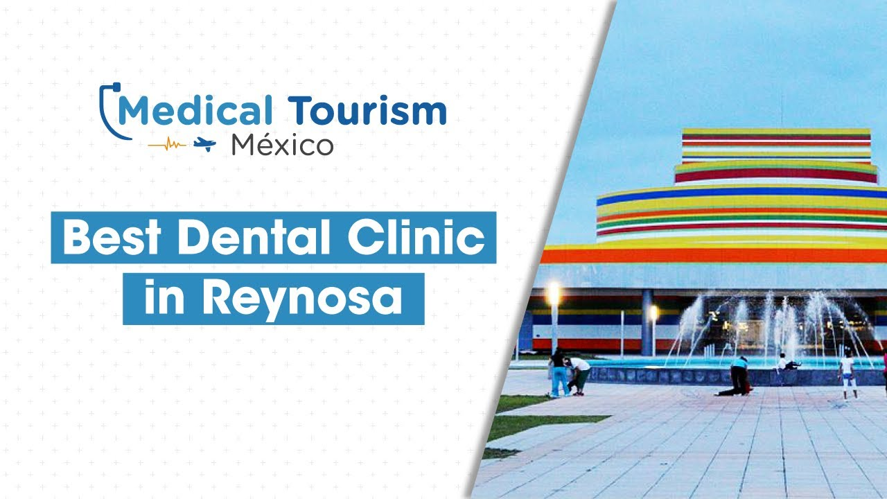 Best Dental Clinic in Reynosa