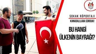 Kanadalılar Türk Bayrağını Biliyor Mu? │Toronto Sokak Röportajı 1