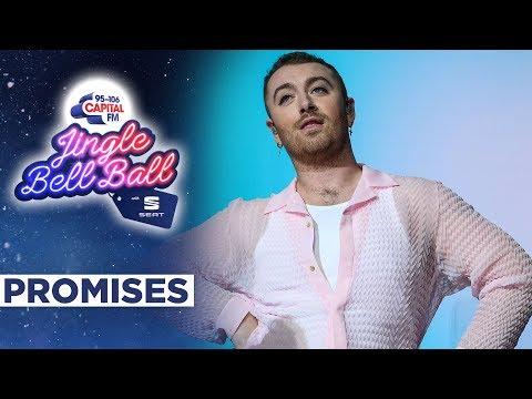 Sam Smith - Promises (Live At Capital's Jingle Bell Ball 2019)   Capital