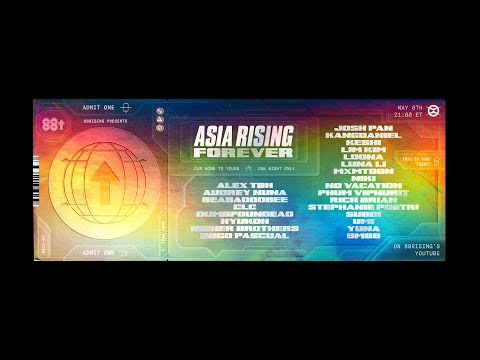 88rising presents: ASIA RISING FOREVER