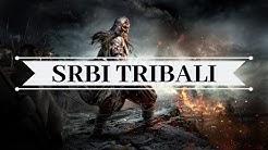 Istorija Srba - Tribali