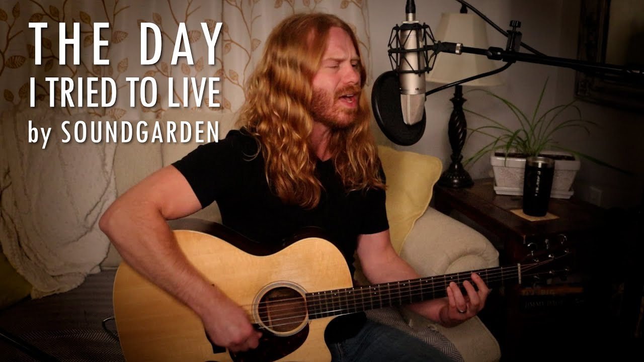 """The Day I Tried to Live"" by Soundgarden - Adam Pearce (Acoustic Cover)"