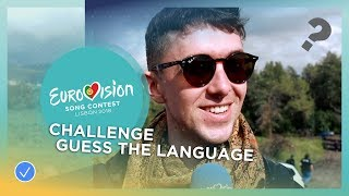 Challenge: Guess The Language - Eurovision Song Contest