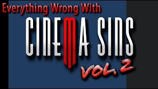 Everything Wrong With CinemaSins: Everything Wrong With CinemaSins Vol. 2 Electric Boogaloo