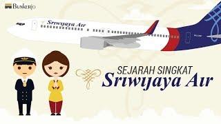 Sejarah Sriwijaya Air - Maskapai Penerbangan Indonesia