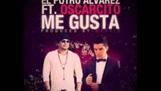 El Potro Alvarez Ft Oscarcito -- Me Gusta (Official Version) (Prod By Maffio)