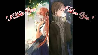 [123.09 MB] Nightcore ~ I Hate You, I Love You (10 hours)