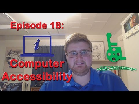 Episode 18: Computer Accessibility