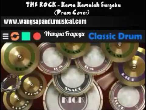 The Rock - Kamu Kamulah Surgaku (Drum Cover)