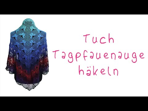 Tagpfauenauge Schmetterlings Tuch häkeln - YouTube