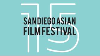 15th San Diego Asian Film Festival Trailer