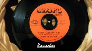 """Glory Hallelujah""- The Roses of Sharon"