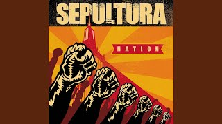 Provided to YouTube by Warner Music Group Reject · Sepultura Nation...