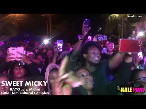 SWEET MICKY live at BAYO Miami 2018,  DRO and Dj Michael Brun