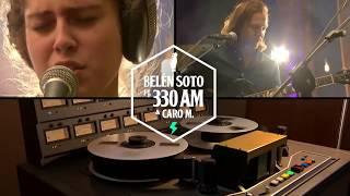 Belén Soto Ft. 330 AM  | #WenoElCover - T1E2 | Buenos días...