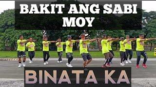 BAKIT ANG SABI MOY BINATA KA | OPM | Remix | Dance Fitness |By Teambaklosh