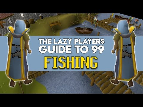 The Lazy Players Guide To 99 Fishing