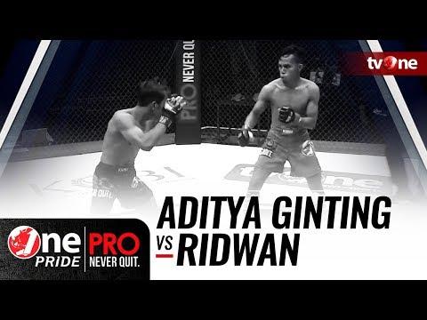 [HD] Aditya Ginting vs Ridwan - One Pride Pro Never Quit #21