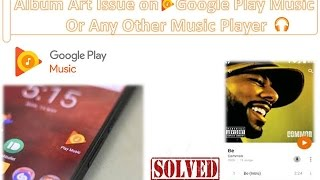 Video How to fix Album art issue on google play music download MP3, 3GP, MP4, WEBM, AVI, FLV Maret 2018