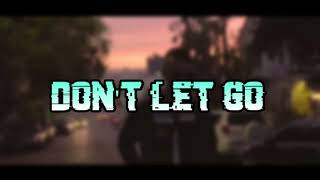 Don Diablo Don T Let Go Lyric Video