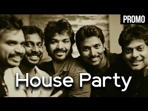 House party | 600028 II : Second innings |...