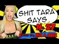 DRUNK GIRL PRIVILEGE! - Shit Tara Says #27