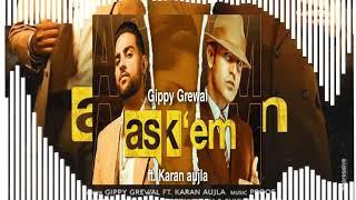 ASK THEM : Gippy Grewal Ft. Karan Aujla (Full Song) Latest Punjabi Remix  Songs | 10D Pro | Punjabi