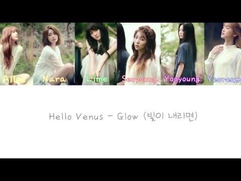 Hello Venus (헬로비너스) - Glow (빛이 내리면) Lyrics (Color Coded Han|Rom|Eng Lyrics)