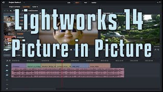 Lightworks 14 - Picture in Picture