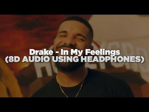 Drake - In My Feelings (8D SURROUND SOUND USING HEADPHONES)