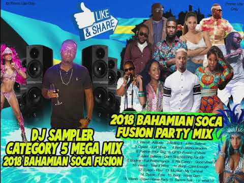 Bahamian Soca Mix 2018 | 2018 BAHAMAS SOCA FUSION  Music Mix - Bahamas Carnival Songs 2018