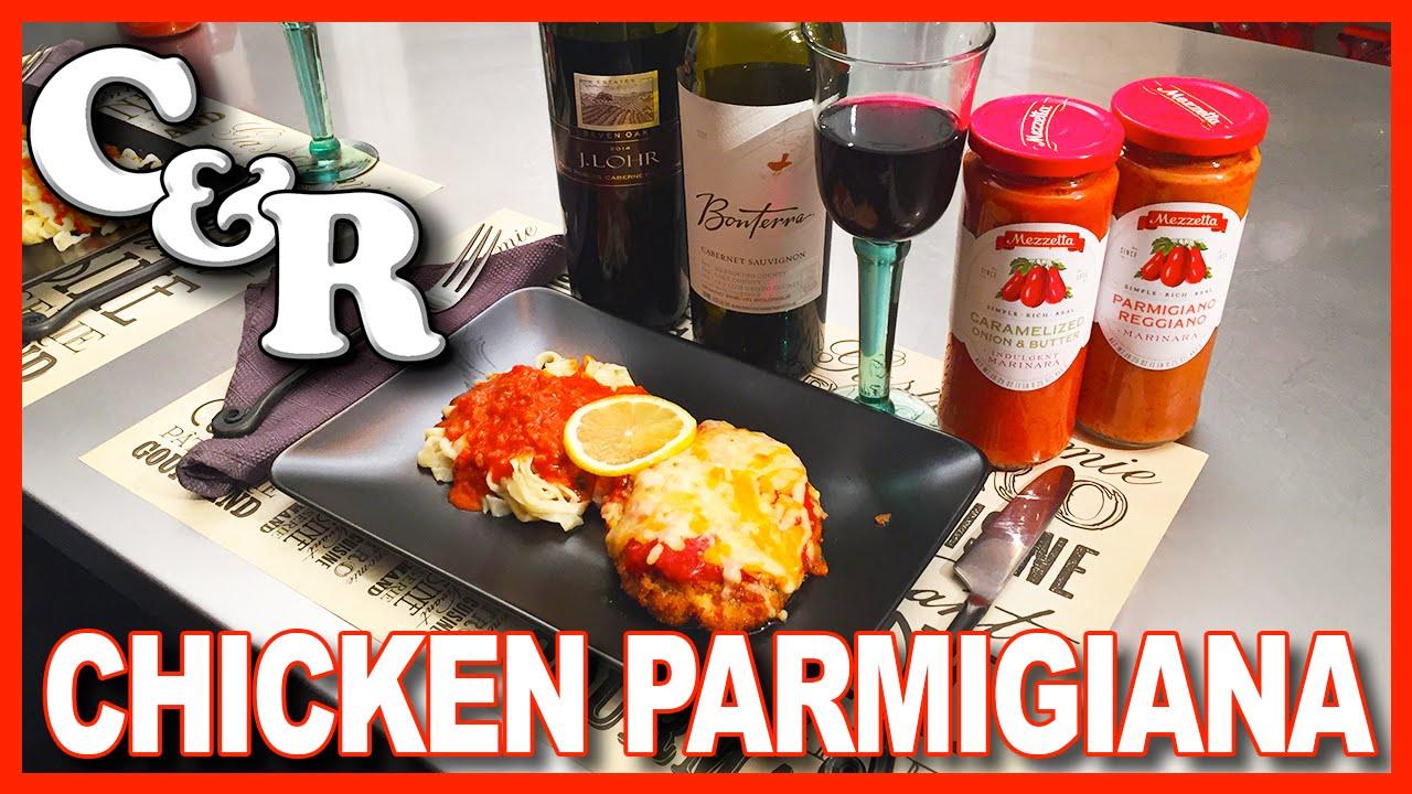 Chicken Parmesan Featuring Mezzetta Marinara Recipe - Cook & Review Ep #22
