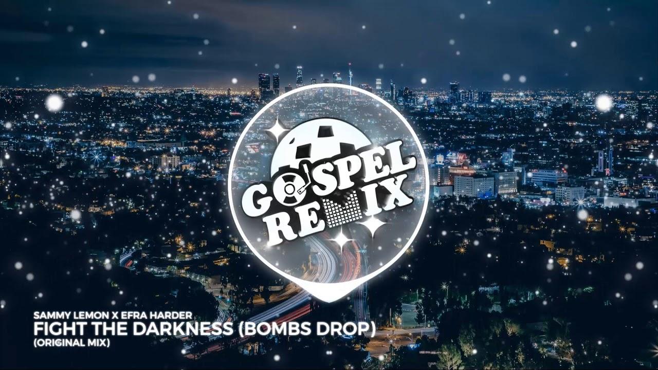 Sammy Lemon X Efra Harder - Fight The Darkness (Original Mix) [Trap Gospel]