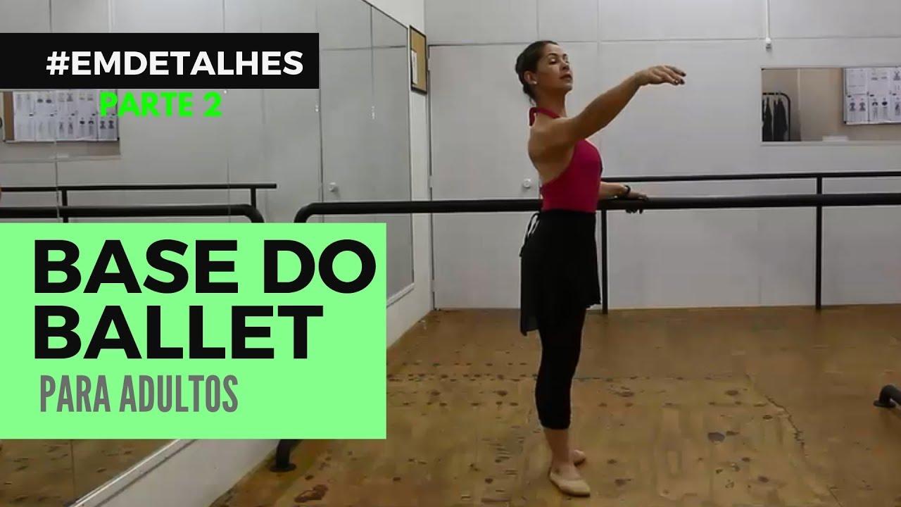 Ballet Adulto para Iniciantes - Aula 2 - #EMDETALHES