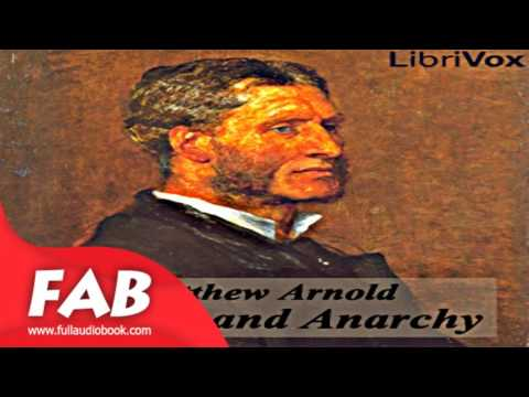 culture and anarchy full audiobook by matthew arnold by essays  culture and anarchy full audiobook by matthew arnold by essays short works modern