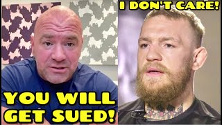 Dana White GOES OFF on Conor McGregor for leaking DM's & WILL not rematch Khabib because of it, UFC