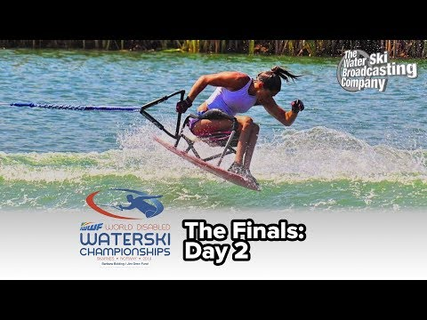 2019 World Disabled Water Ski Championships - Finals:Day 2