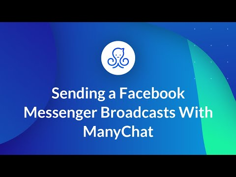 Sending a Facebook Messenger Broadcasts With ManyChat
